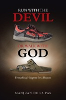 Run with the Devil or Walk with God