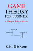 Game Theory for Business: A Simple Introduction