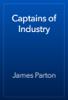 James Parton - Captains of Industry artwork