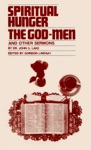 Spiritual Hunger The God-men And Other Sermons