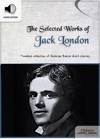 The Selected Works Of Jack London