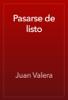 Juan Valera - Pasarse de listo ilustraciГіn
