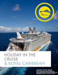 Holiday in the cruise & Royal Caribbean