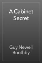 A Cabinet Secret