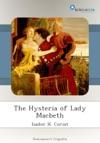 The Hysteria Of Lady Macbeth