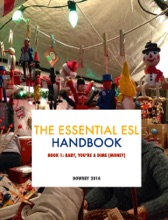 The Essential ESL Handbook