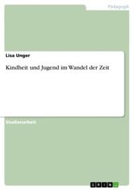Kindheit und Jugend im Wandel der Zeit PDF Download