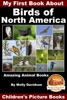My First Book About the Birds of North America: Amazing Animal Books - Children's Picture Books