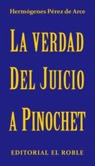 La Verdad del Juicio a Pinochet