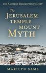 The Jerusalem Temple Mount Myth