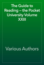 The Guide To Reading — The Pocket University Volume XXIII