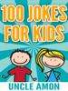 Uncle Amon - 100 Jokes for Kids artwork