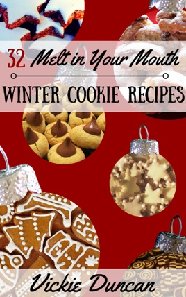 32 Melt In Your Mouth Gourmet Winter Cookie Recipes On Apple Books