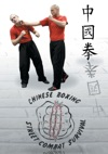 Chung Kuo Chuan Chinese Boxing Street Combat Survival