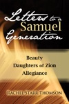 Letters To A Samuel Generation Beauty Daughters Of Zion Allegiance