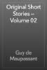 Guy de Maupassant - Original Short Stories — Volume 02 artwork