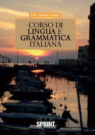 Corso di lingua e grammatica italiana book