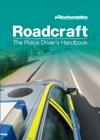 Roadcraft - The Police Drivers Handbook
