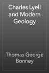 Charles Lyell And Modern Geology