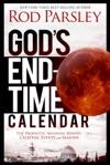 Gods End-Time Calendar