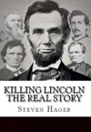 Killing Lincoln The Real Story
