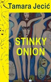 STINKY ONION