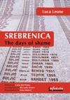 Srebrenica The Days Of Shame