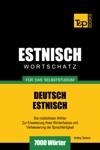 Deutsch-Estnischer Wortschatz Fr Das Selbststudium 7000 Wrter