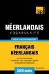 Vocabulaire Franais-Nerlandais Pour Lautoformation 3000 Mots