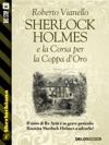 Sherlock Holmes E La Corsa Per La Coppa DOro
