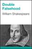 William Shakespeare - Double Falsehood artwork