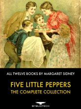 Five Little Peppers - The Complete Collection