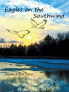 Eagles On The Southwind