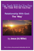 Relationship with God: The Way