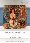 The Craftsman Vol III