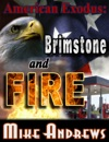 American Exodus Brimstone And Fire
