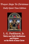 Prayer Steps To Christmas Daily Quiet Time Edition