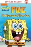 Five Undersea Stories SpongeBob SquarePants