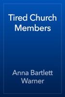 Tired Church Members