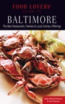 Food Lovers Guide To Baltimore