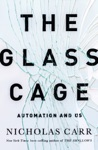 The Glass Cage Automation And Us