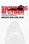Swimming In Cyber Learning To Live Healthily In The Intersections Of The Virtual And Real Worlds