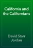 David Starr Jordan - California and the Californians artwork