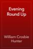 William Crosbie Hunter - Evening Round Up artwork