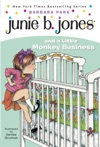 Junie B Jones 2 Junie B Jones And A Little Monkey Business