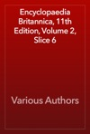 Encyclopaedia Britannica 11th Edition Volume 2 Slice 6