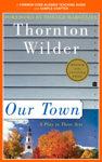 A Teacher's Guide to Our Town