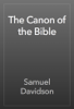 Samuel Davidson - The Canon of the Bible 앨범 사진