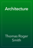 Thomas Roger Smith & John Slater - Architecture artwork