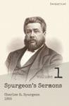 Spurgeons Sermons Volume 1